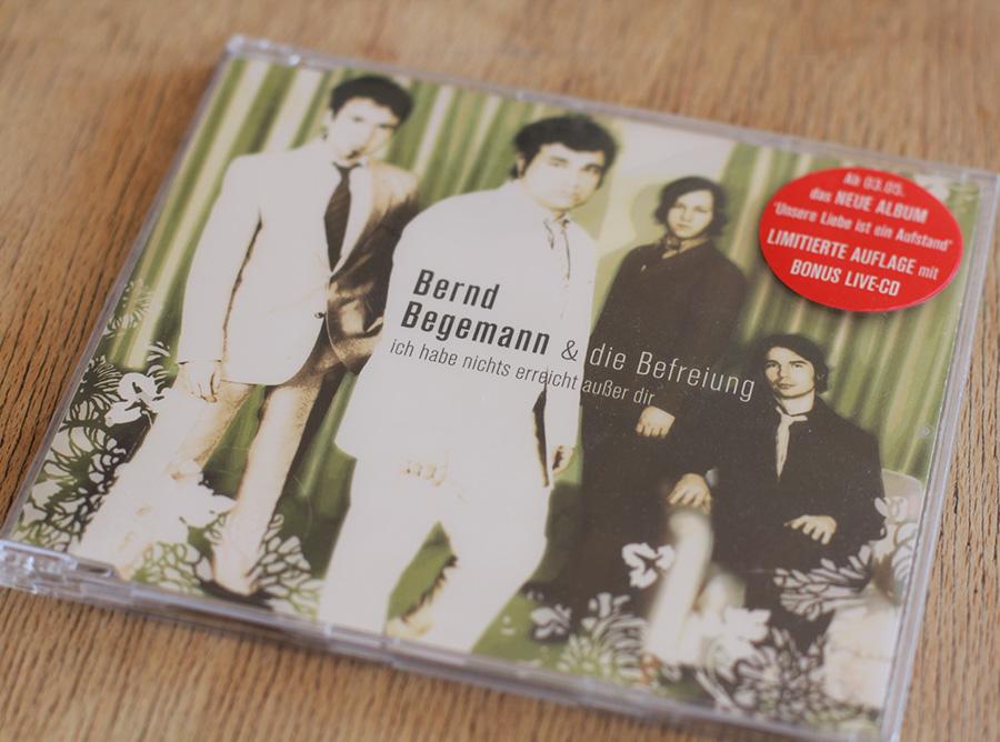 Bernd Begemann & Die Befreiung - Ich Habe Nichts Erreicht Außer Dir CD